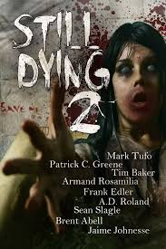 Still Dying 2, a zombie anthology worthy of your weekend reading