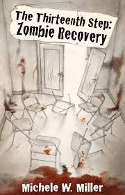 The Thirteenth Step: Zombie Recovery